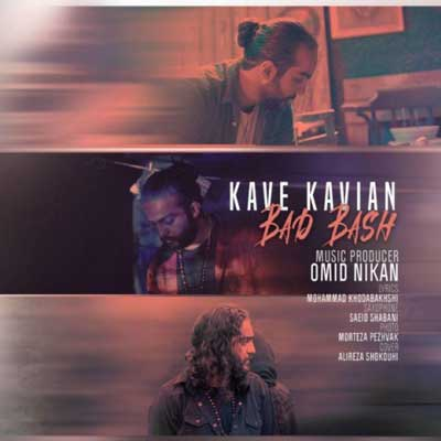 Music Kave Kavian Bad Bash