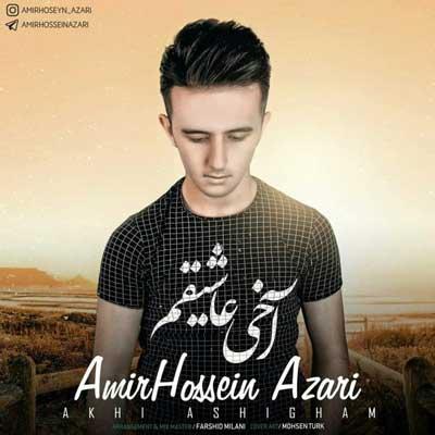 Music Torki Amir Hossein Azari Akhi Ashigham