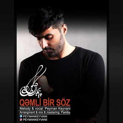 Music Torki Peyman Keyvani Qamli Bir Soz