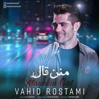 Music Torki Vahid Rostami Mannan Gal