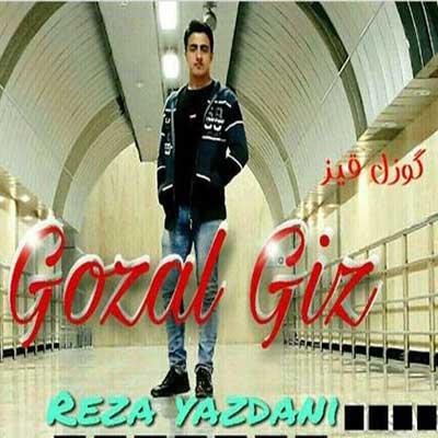 Music Torki Reza Yazdani Gozal Giz