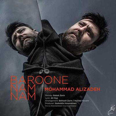 Mohammad Alizadeh Baroone Nam Nam