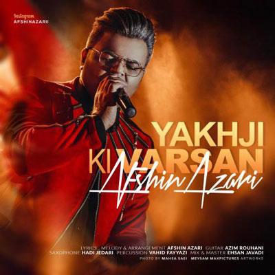 Music Afshin Azari Yakhji Ki Varsan