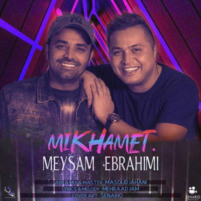 Music Meysam Ebrahimi Mikhamet