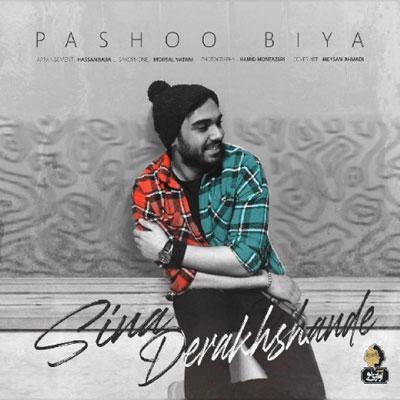 Sina Derakhshande Pasho Bia