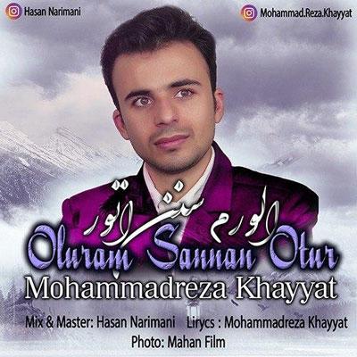 Mohammadrezakhayyat_Oluram-Sannan-Otur