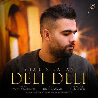 Music Shahin Banan Deli Deli