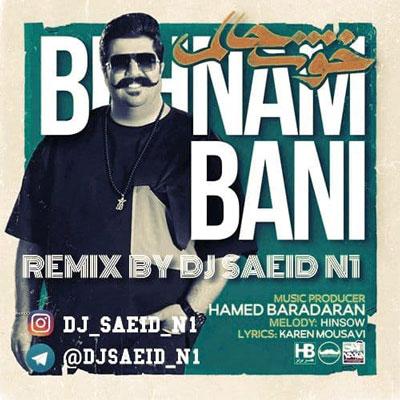 بهنام-بانی-خوشحالم-DJ-SAEID-N1