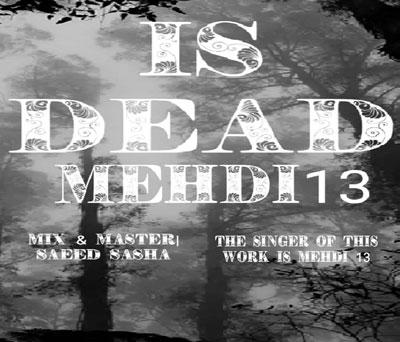 mehdi13-is-dead