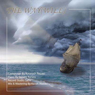 کوروش-رضایی-The-Way-(Will)